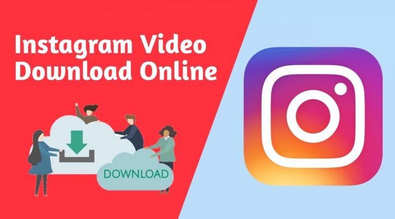 Instagram video download online