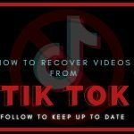 How to Recover Tik Tok Videos