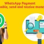 WhatsApp Payment: How to enable, send and receive money in 2021