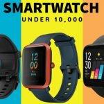 5 Best smartwatch under 10000