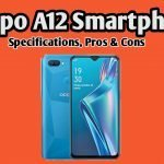 Oppo A12 Review, Specifications, Pros and Cons  (2021)
