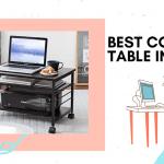 Top 3 Best Computer Table In 2021