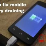 How to solve mobile battery draining problems in 2021