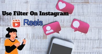 How to use filter on Instagram Reels in 2021