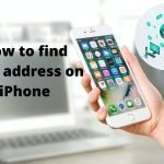 How to find MAC address on iPhone in 2021 (Simplest Way)