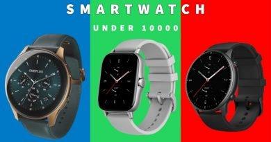 Top 5 best smartwatch under 10000