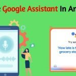 How to activate google assistant in android 10?