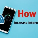 How to increase internet speed in 2021?