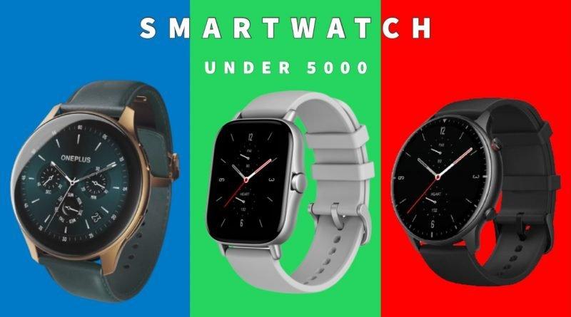 Top 5 best smartwatch in India in 2021