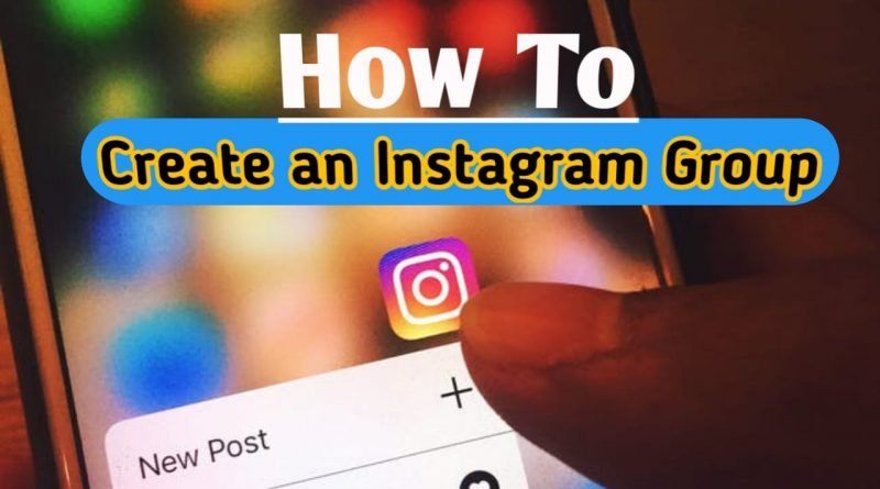 How to create an instagram group