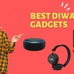 Top 6 Latest Diwali Gadgets You should buy this online