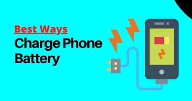 What is the Best Way To Charge A Phone Battery in 2021?