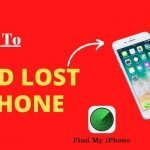 How to find lost iPhone? | What should I do after lost my find lost iPhone?