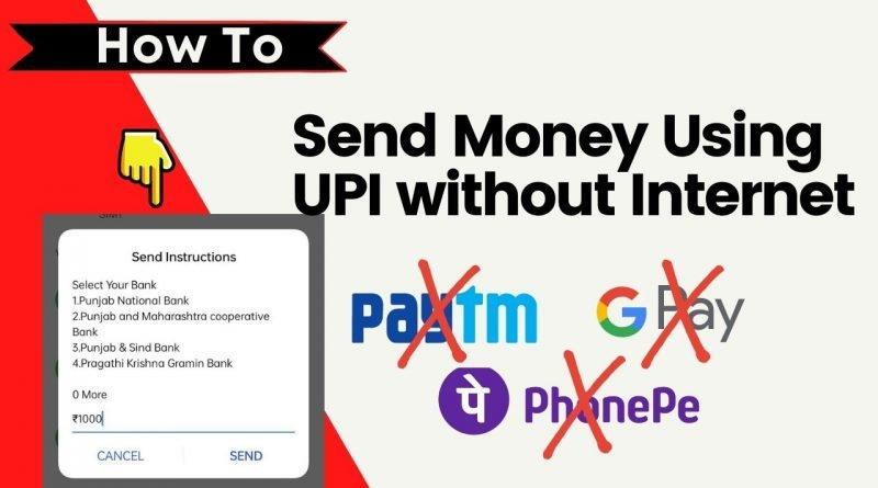 send money using UPI without internet