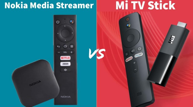 Nokia Media Streamer Vs Mi TV Stick