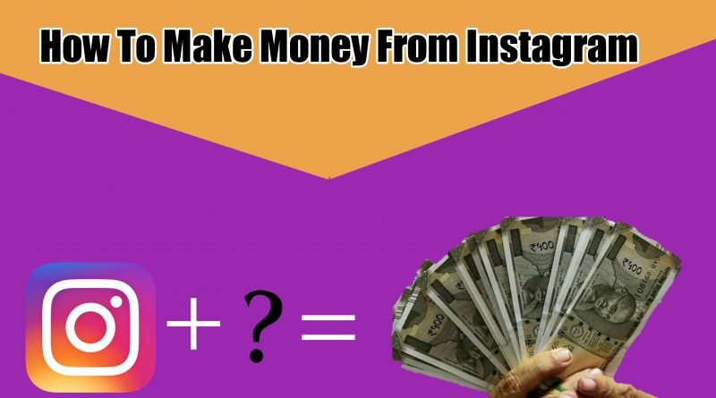 how-to-make-money-from-instagram