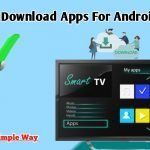 How to download tv apps for Android Tv In 2021
